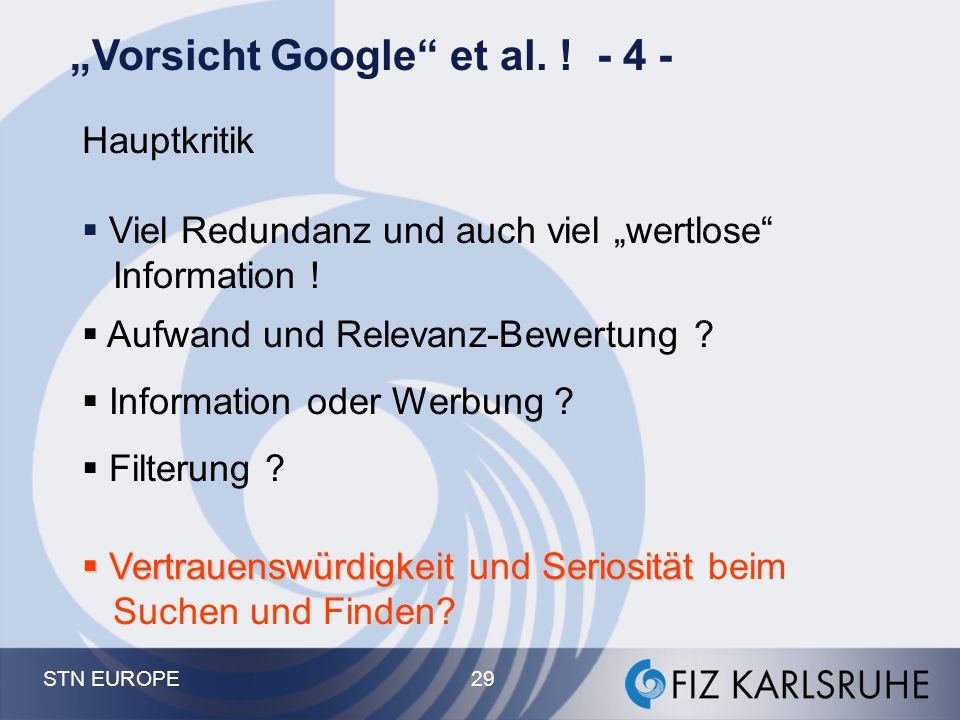 """""""Vorsicht Google et al. ! - 4 -"""