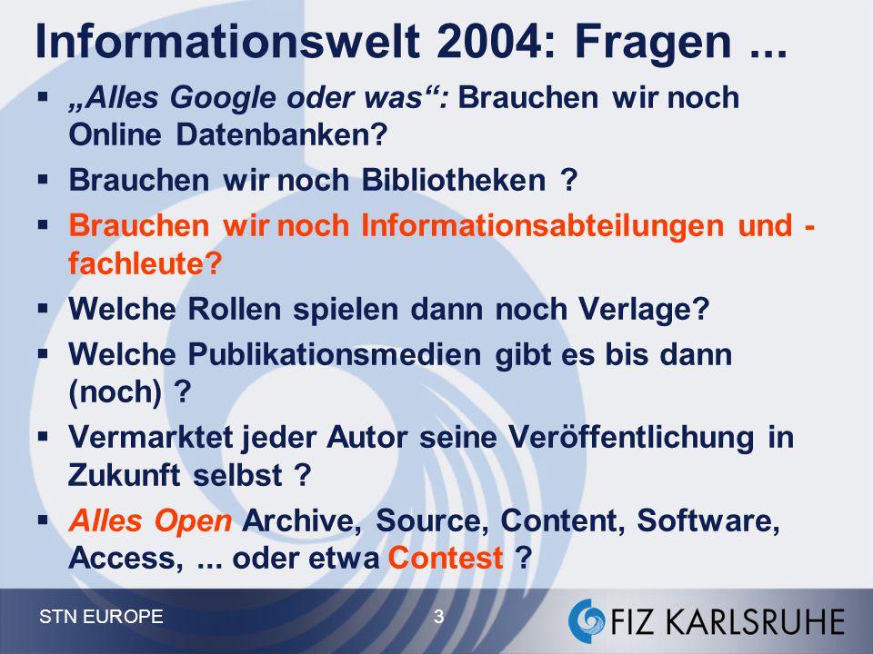 Informationswelt 2004: Fragen ...
