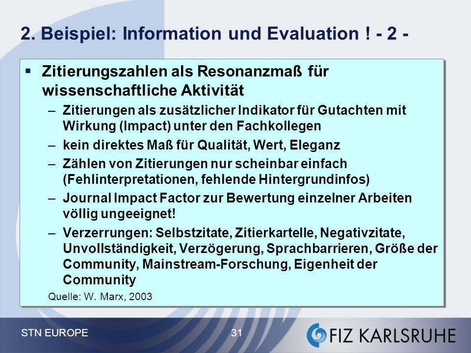 2. Beispiel: Information und Evaluation ! - 2 -