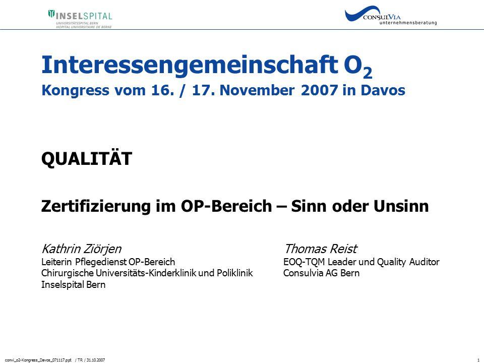 Interessengemeinschaft O2 Kongress vom 16. / 17. November 2007 in Davos