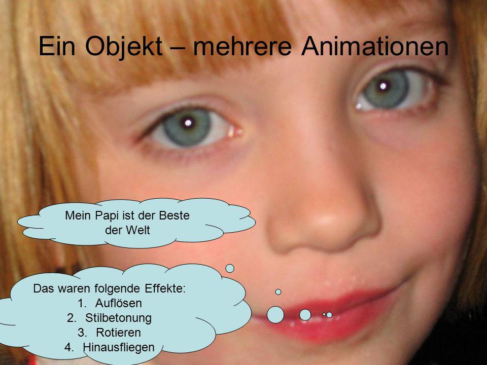 Ein Objekt – mehrere Animationen
