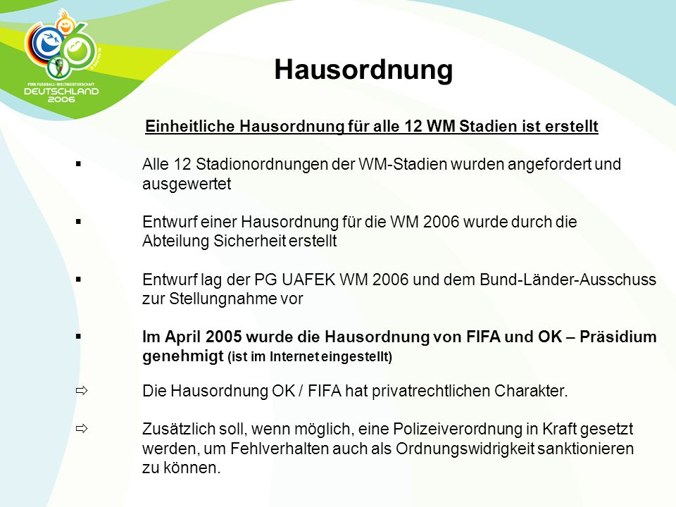 Einheitliche Hausordnung für alle 12 WM Stadien ist erstellt