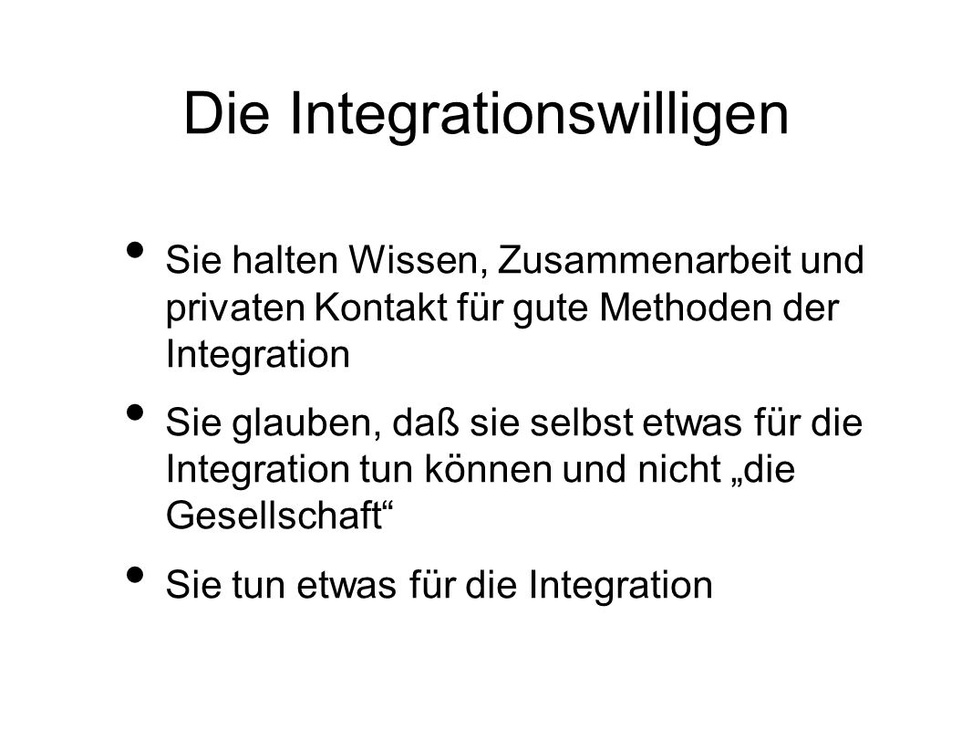 Die Integrationswilligen
