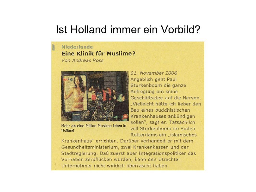 Ist Holland immer ein Vorbild