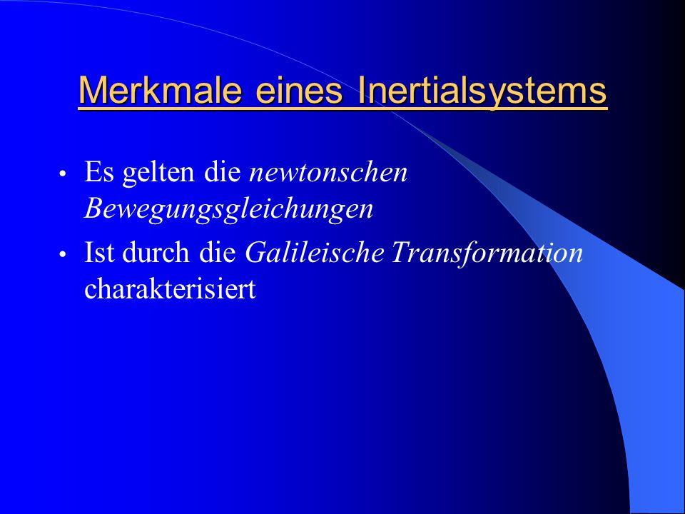 Merkmale eines Inertialsystems
