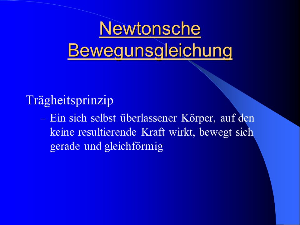 Newtonsche Bewegunsgleichung