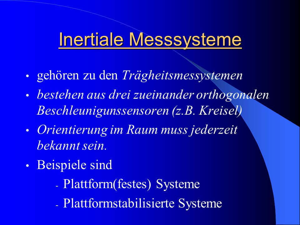 Inertiale Messsysteme
