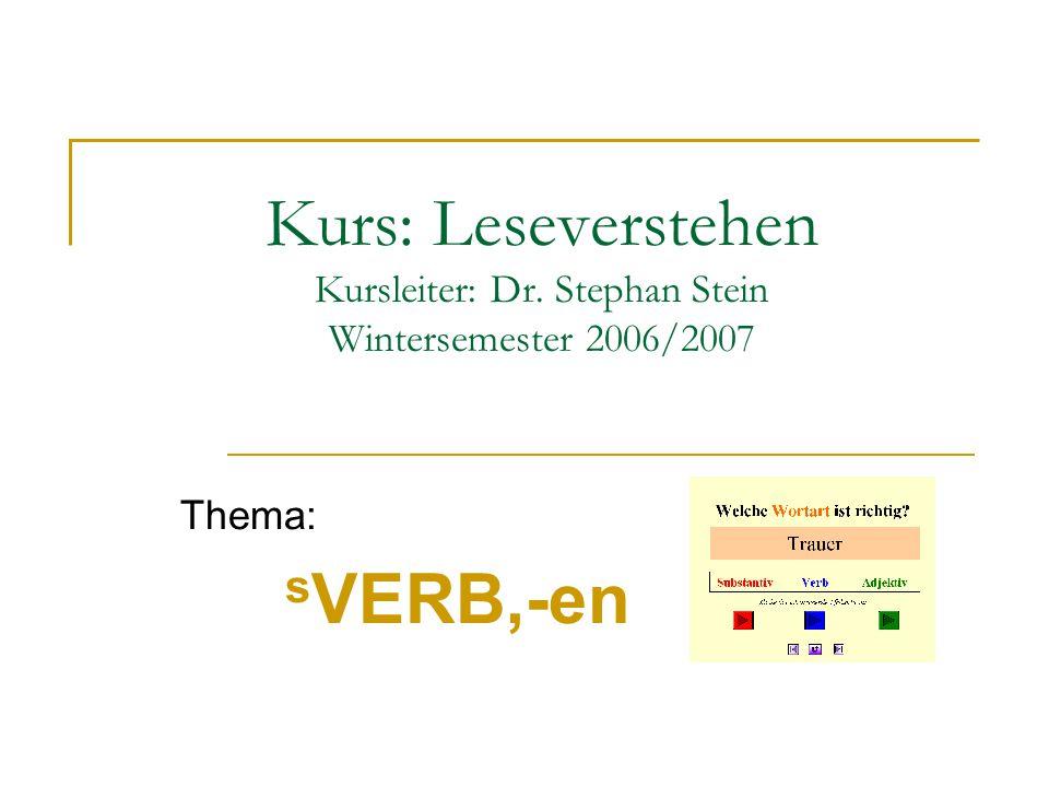 Kurs: Leseverstehen Kursleiter: Dr