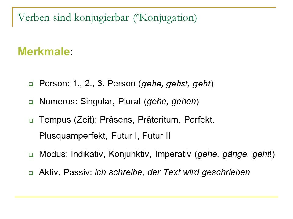 Verben sind konjugierbar (eKonjugation)