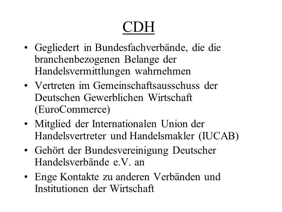 CDH Gegliedert in Bundesfachverbände, die die branchenbezogenen Belange der Handelsvermittlungen wahrnehmen.