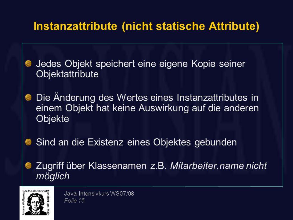 Instanzattribute (nicht statische Attribute)