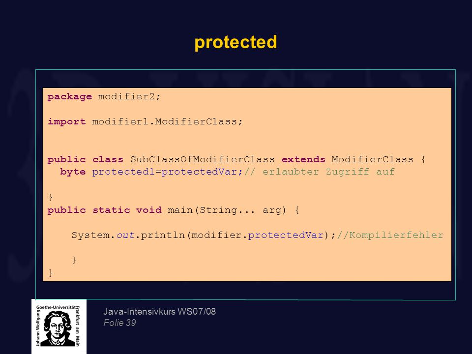 protected package modifier2; import modifier1.ModifierClass;