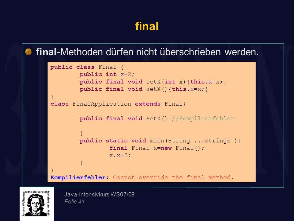 final final-Methoden dürfen nicht überschrieben werden.
