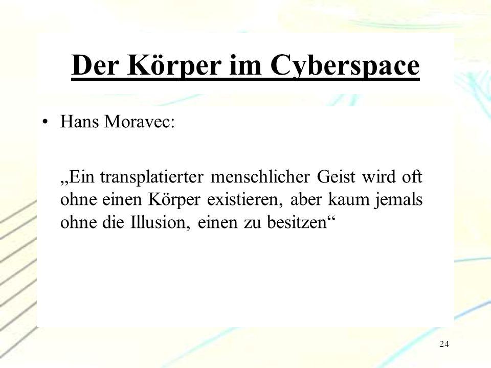 Der Körper im Cyberspace