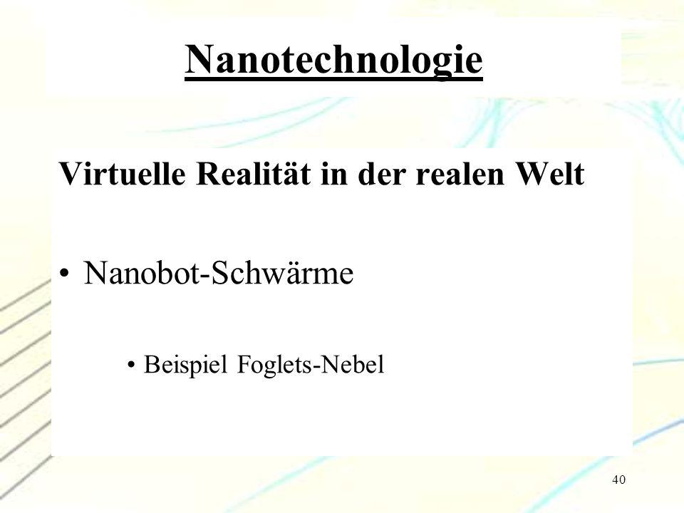 Nanotechnologie Virtuelle Realität in der realen Welt Nanobot-Schwärme
