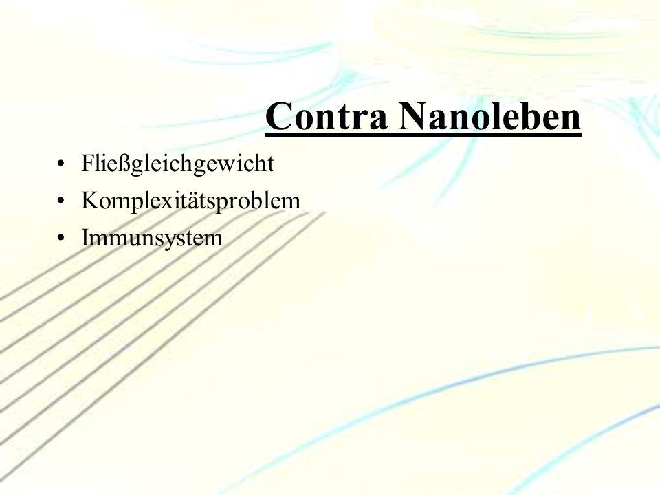 Contra Nanoleben Fließgleichgewicht Komplexitätsproblem Immunsystem