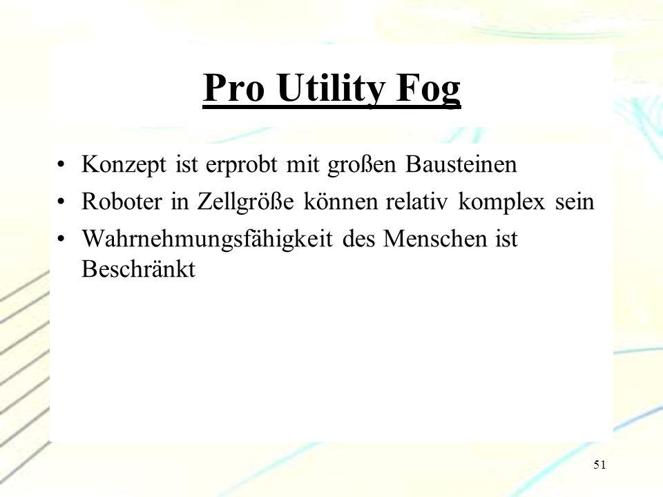 Pro Utility Fog Konzept ist erprobt mit großen Bausteinen