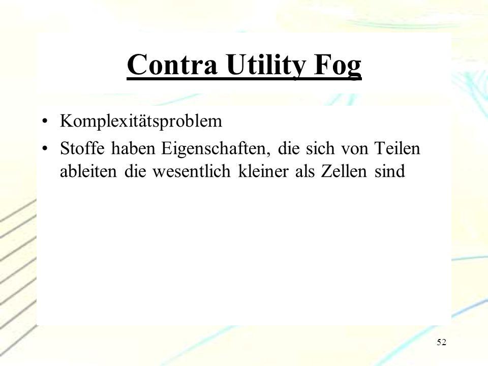 Contra Utility Fog Komplexitätsproblem