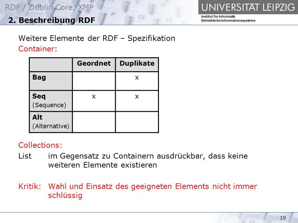 Weitere Elemente der RDF – Spezifikation Container: