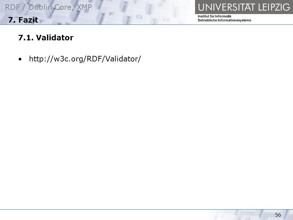 7. Fazit 7.1. Validator http://w3c.org/RDF/Validator/