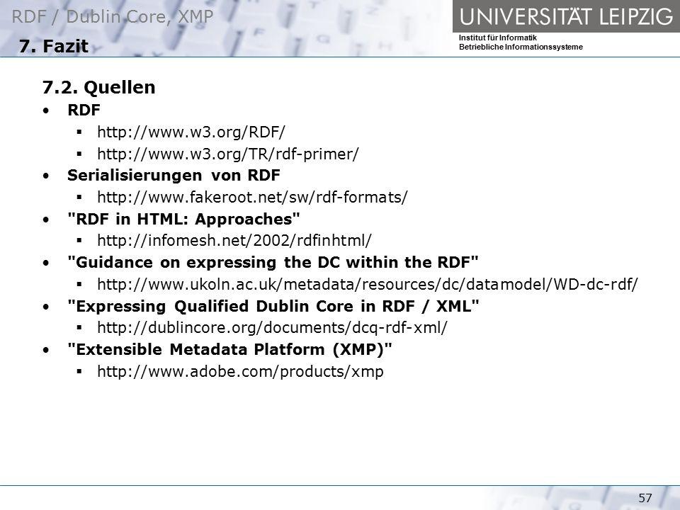 7. Fazit 7.2. Quellen RDF http://www.w3.org/RDF/