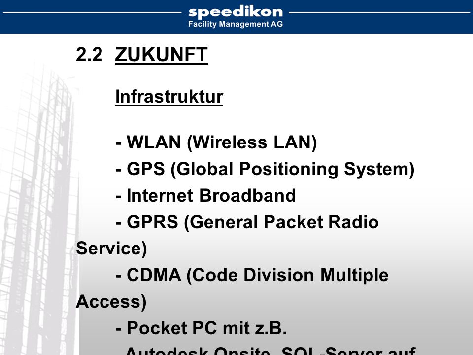 2.2 ZUKUNFT - WLAN (Wireless LAN) - GPS (Global Positioning System)