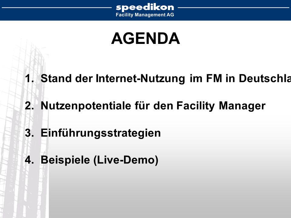 AGENDA 1. Stand der Internet-Nutzung im FM in Deutschland