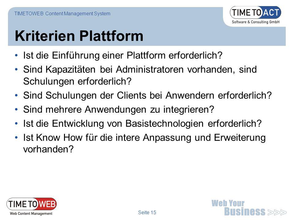 Kriterien Plattform Ist die Einführung einer Plattform erforderlich