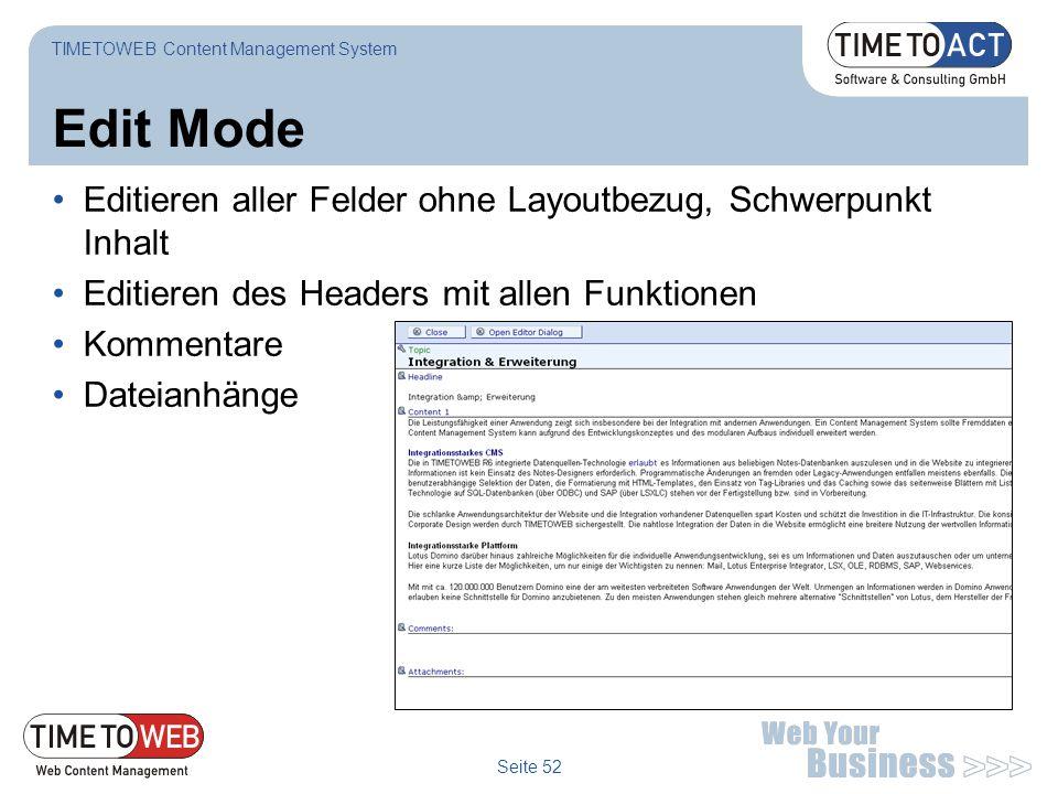 Edit Mode Editieren aller Felder ohne Layoutbezug, Schwerpunkt Inhalt