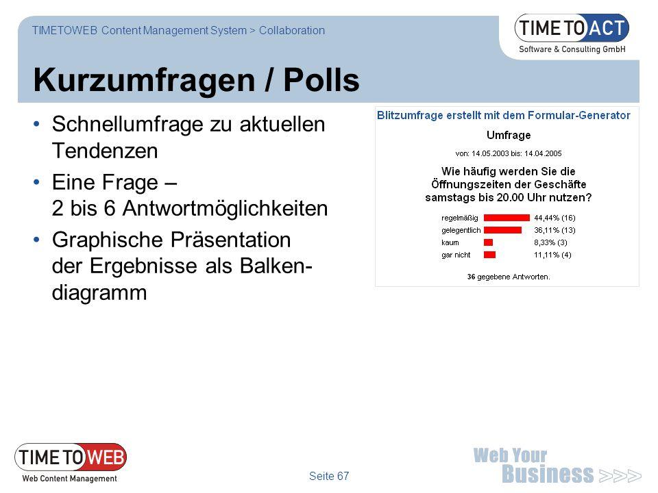 Kurzumfragen / Polls Schnellumfrage zu aktuellen Tendenzen