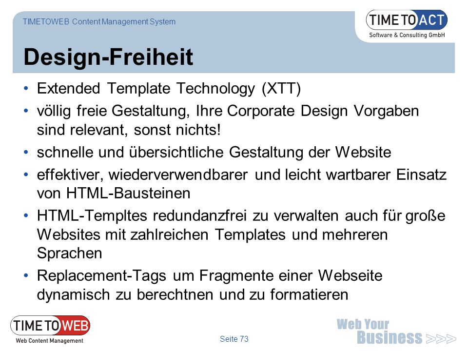 Design-Freiheit Extended Template Technology (XTT)