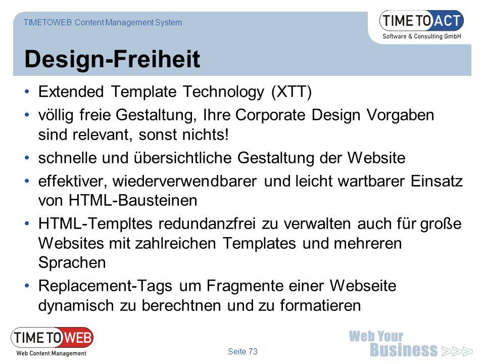 Design-Freiheit Extended Template Technology (XTT)