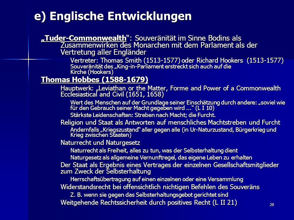 e) Englische Entwicklungen