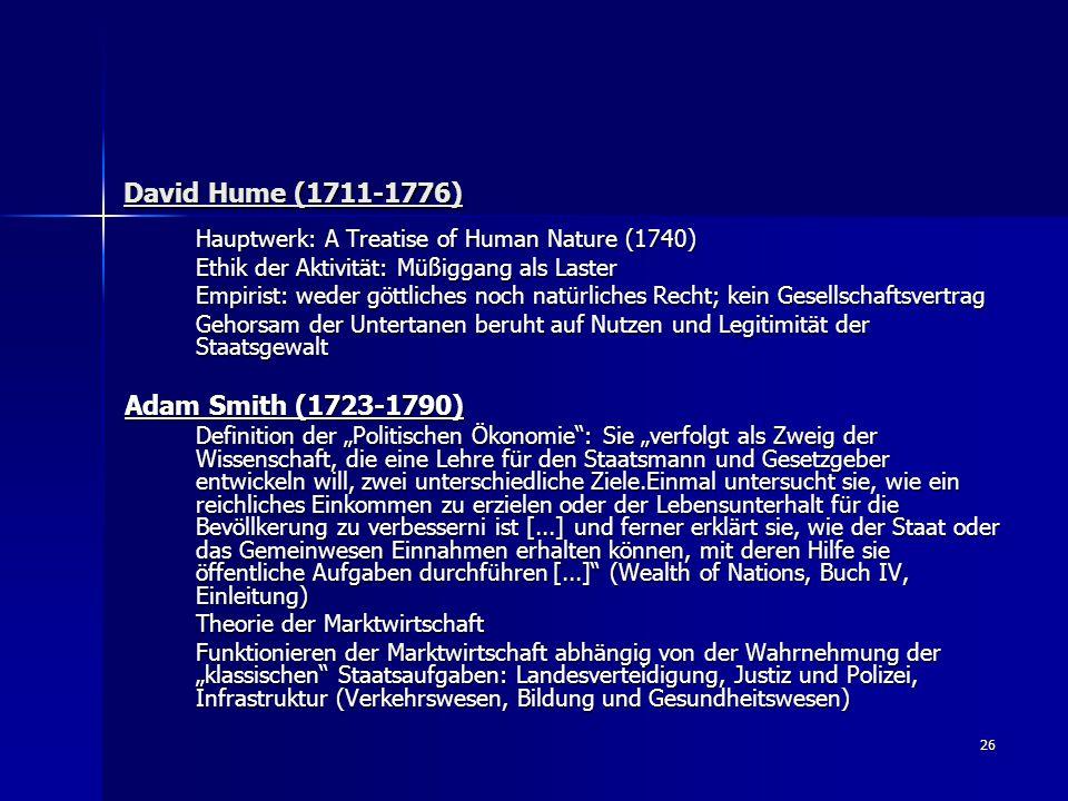 David Hume (1711-1776) Adam Smith (1723-1790)