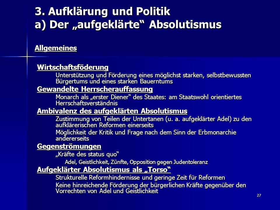 """3. Aufklärung und Politik a) Der """"aufgeklärte Absolutismus Allgemeines"""