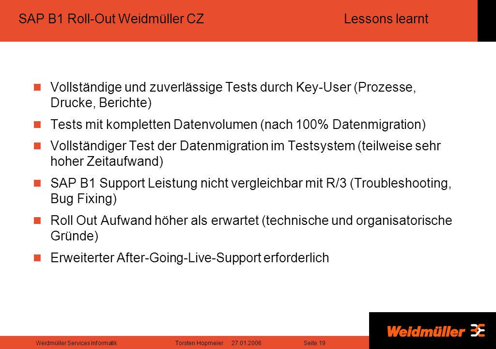 SAP B1 Roll-Out Weidmüller CZ Lessons learnt