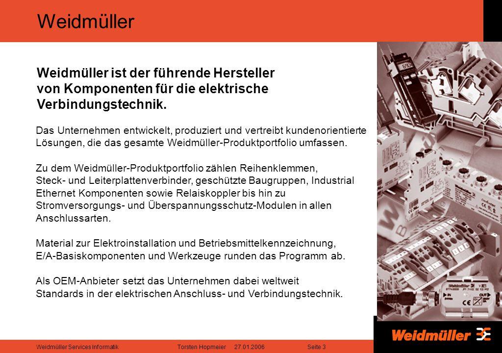 Weidmüller Das Unternehmen entwickelt, produziert und vertreibt kundenorientierte Lösungen, die das gesamte Weidmüller-Produktportfolio umfassen.