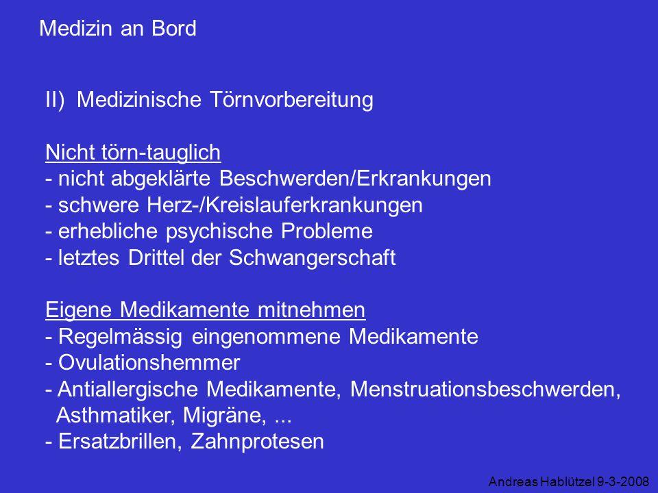 II) Medizinische Törnvorbereitung Nicht törn-tauglich
