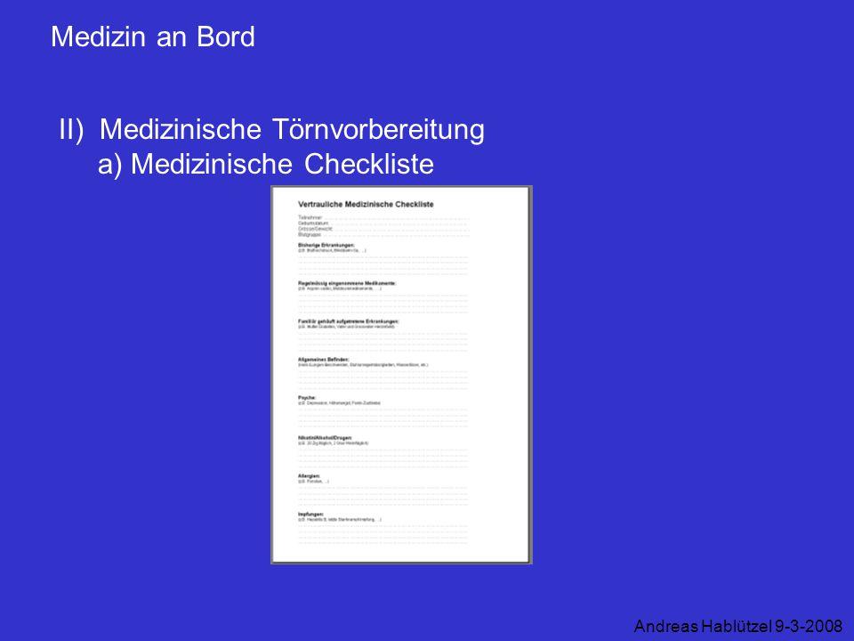 II) Medizinische Törnvorbereitung a) Medizinische Checkliste