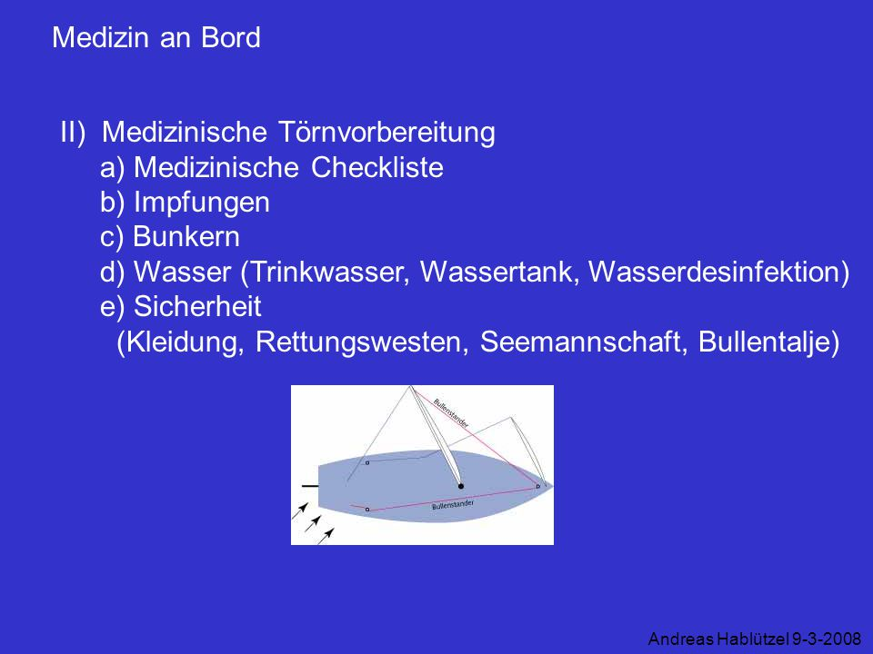 d) Wasser (Trinkwasser, Wassertank, Wasserdesinfektion) e) Sicherheit