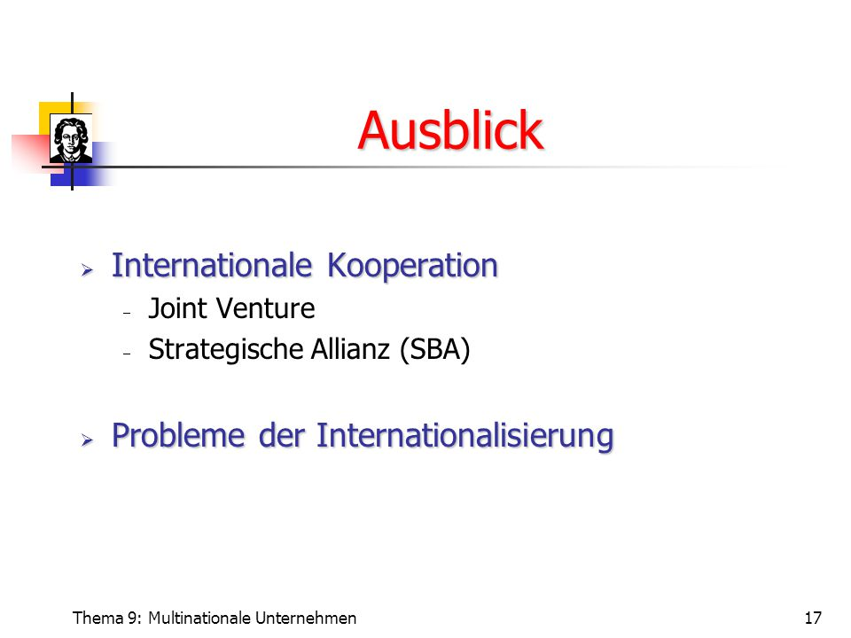 Ausblick Internationale Kooperation Probleme der Internationalisierung