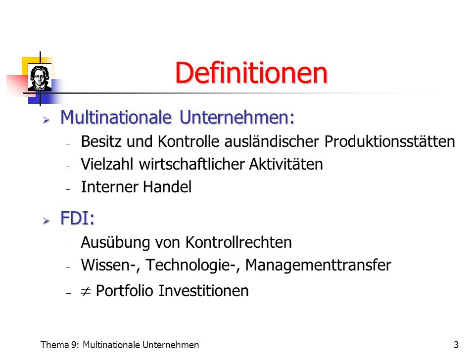 Definitionen Multinationale Unternehmen: FDI: