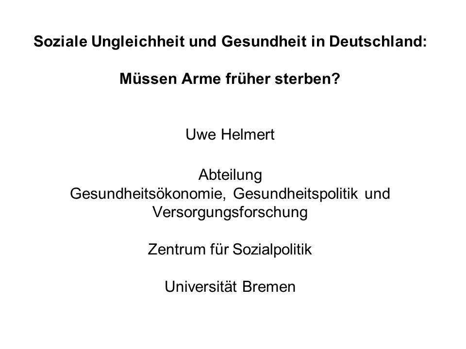 Soziale Ungleichheit und Gesundheit in Deutschland: Müssen Arme früher sterben.