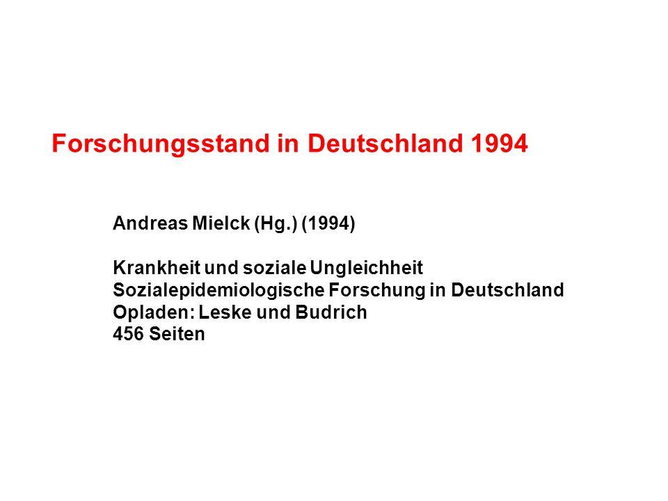Forschungsstand in Deutschland 1994 Andreas Mielck (Hg