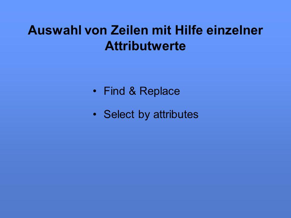 Auswahl von Zeilen mit Hilfe einzelner Attributwerte