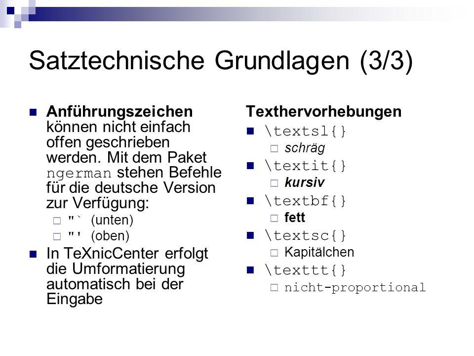 Satztechnische Grundlagen (3/3)