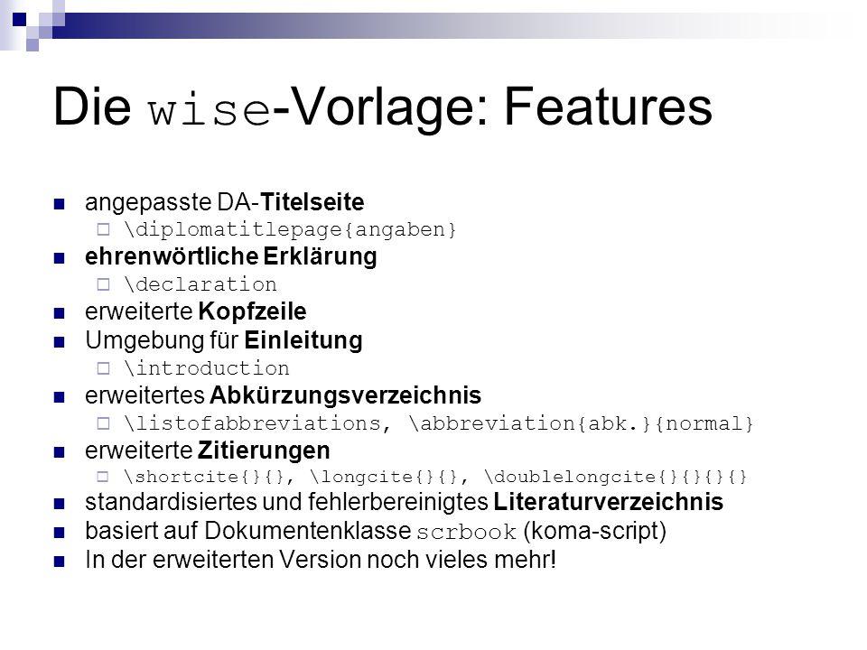 Die wise-Vorlage: Features