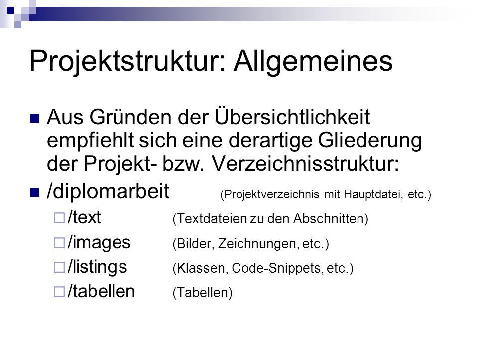 Projektstruktur: Allgemeines