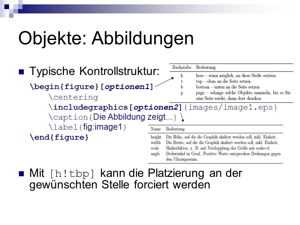 Objekte: Abbildungen Typische Kontrollstruktur: