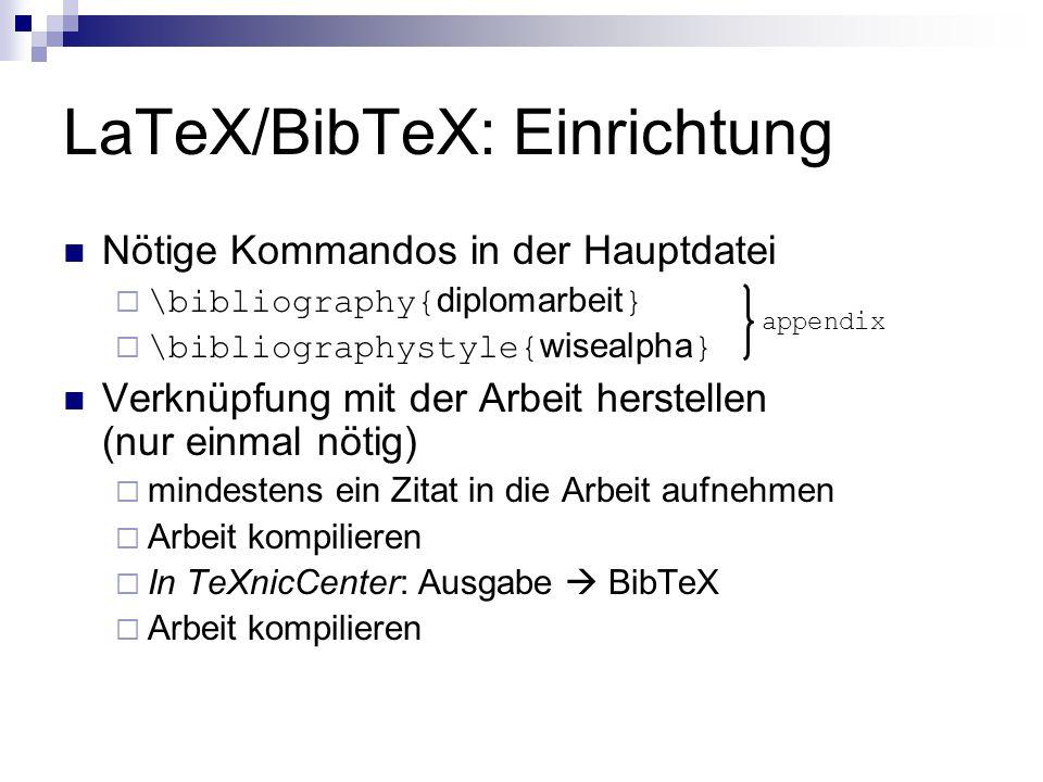 LaTeX/BibTeX: Einrichtung